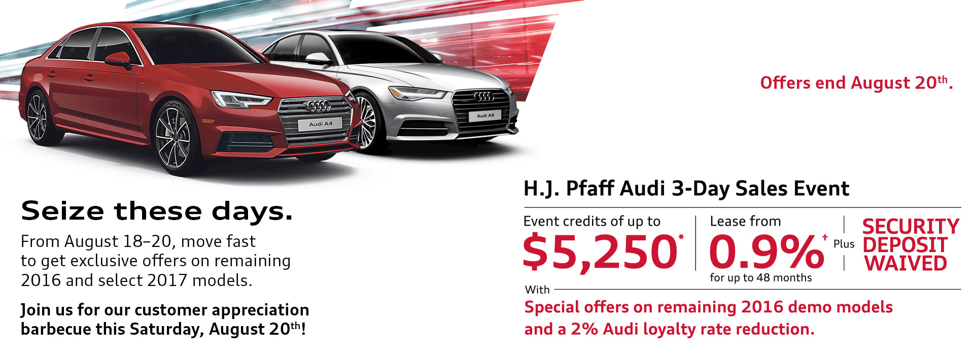 HJ Pfaff Audi Day Sales Event HJ Pfaff Audi - Audi loyalty